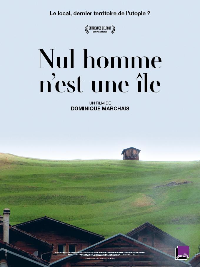 Affiche Nul Homme n'est une île © Dominique Marchais