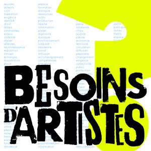 Besoins d'artistes ?,  Les Moyens du Bord,  2017